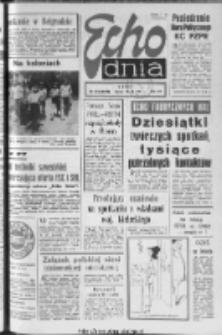 "Echo Dnia : dziennik RSW ""Prasa-Książka-Ruch"" 1977, R.7, nr 133"