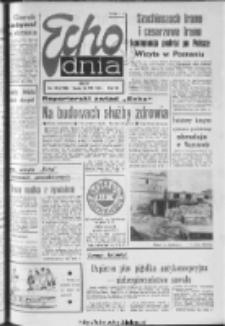 "Echo Dnia : dziennik RSW ""Prasa-Książka-Ruch"" 1977, R.7, nr 190"