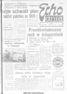 "Echo Dnia : dziennik RSW ""Prasa-Książka-Ruch"" 1978, R.8, nr 288"
