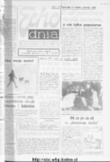 "Echo Dnia : dziennik RSW ""Prasa-Książka-Ruch"" 1981, R.11, nr 16"