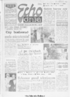 "Echo Dnia : dziennik RSW ""Prasa-Książka-Ruch"" 1983, R.13, nr 252"