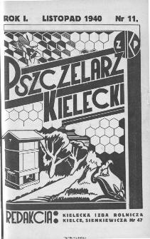 Pszczelarz Kielecki : miesięcznik pszczelarski poświęcony propagandzie nowoczesnego pszczelarstwa, 1940, nr 6 (11)
