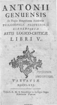 Antoni Genuensis [...] Elementorum Artis Logico-Criticae Libri V.
