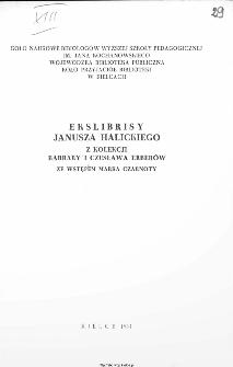 Ekslibrisy Janusza Halickiego z kolekcji Barbary Katarzyny i Czesława Erberów ze wstępem Marka Czarnoty
