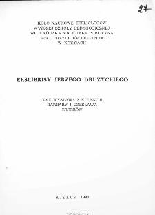 Ekslibrisy Jerzego Drużyckiego XXX Wystawa z kolekcji Barbary Katarzyny i Czesława Erberów