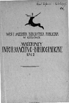 Wojewódzka i Miejska Biblioteka Publiczna w Kielcach materiały bibliograficzno-informacyjne 1962