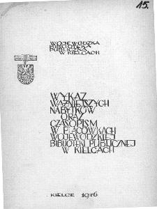 Wykaz ważniejszych nabytków oraz czasopism w placówkach Wojewódzkiej Biblioteki Publicznej w Kielcach