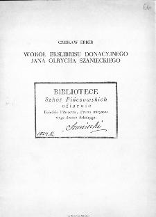 Wokół ekslibrisu donacyjnego Jana Olrycha Szanieckiego