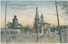 Kościół Katolicki i cerkiew prawosławna w Miechowie.