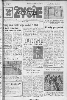 Życie Załogi : organ Samorządu Robotniczego Zakładów Metalowych im. Gen. Waltera w Radomiu, 1973, nr 18