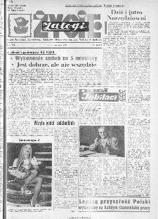 Życie Załogi : organ Samorządu Robotniczego Zakładów Metalowych im. Gen. Waltera w Radomiu, 1974, nr 16