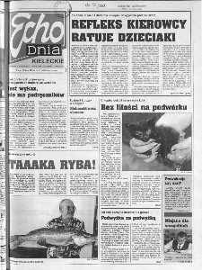 Echo Dnia 1999, R.25, nr 167 (Kieleckie)