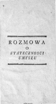 Rozmowa Między Teagenem y Eutymem z Dzieł Begarda Wyjęta y na Polski Język Przetłumaczona.