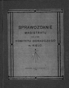 Sprawozdanie Magistratu i Komitetu Doradczego m. Kielc.