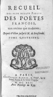 Recueil des plus belles pièces des poëtes françois, tant anciens que modernes, avec l'histoire de leur vie. T. 4