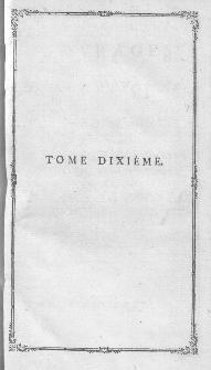 Ouvrages Dramatiques : Précédés Et Suivis De Toutes Les Piéces Qui Leur Sont Relatifs. T.10.