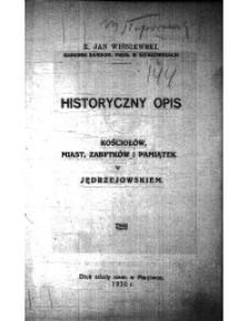 Historyczny opis kościołów, miast, zabytków i pamiątek w jędrzejowskiem