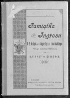 Pamiątka Ingresu J. E. księdza Augustyna Łosińskiego Biskupa diecezyi Kieleckiej do Katedry w Kielcach