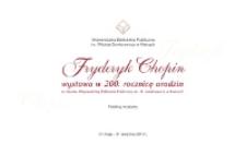 Fryderyk Chopin wystawa w 200. rocznicę urodzin ze zbiorów Wojewódzkiej Biblioteki Publicznej im. W. Gombrowicza w Kielcach