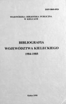 Bibliografia województwa kieleckiego 1984 - 1985