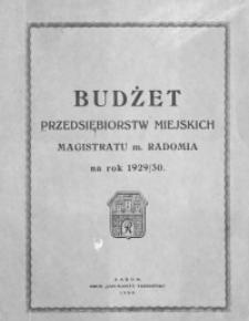 Budżet przedsiębiorstw miejskich Magistratu m. Radomia na rok 1929/30