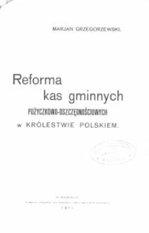 Reforma kas gminnych pożyczkowo-oszczędnościowych w Królestwie Polskiem