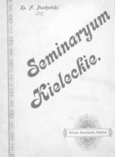 Seminarium Kieleckie : rys historyczny i dokumenty
