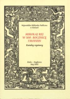 Mikołaj Rej w 500. rocznicę urodzin : katalog wystawy